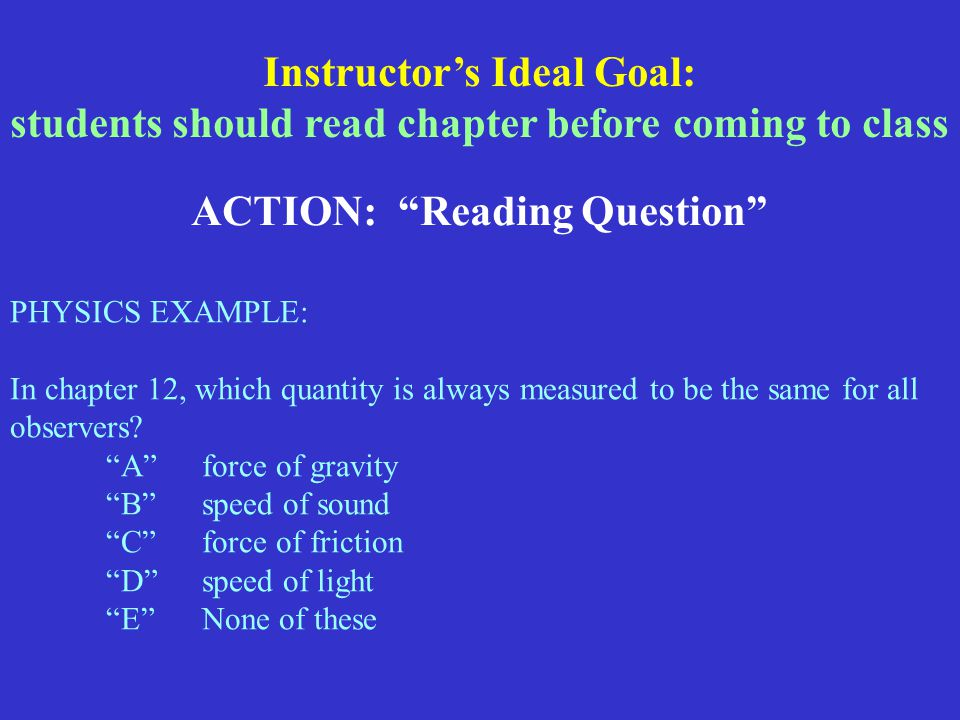 PHYSICS EXAMPLE: In chapter 12, which quantity is always measured to be the same for all observers.
