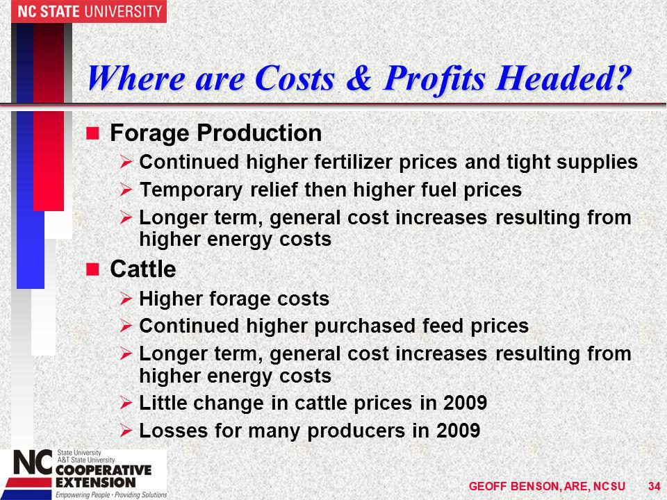 GEOFF BENSON, ARE, NCSU34 Where are Costs & Profits Headed.