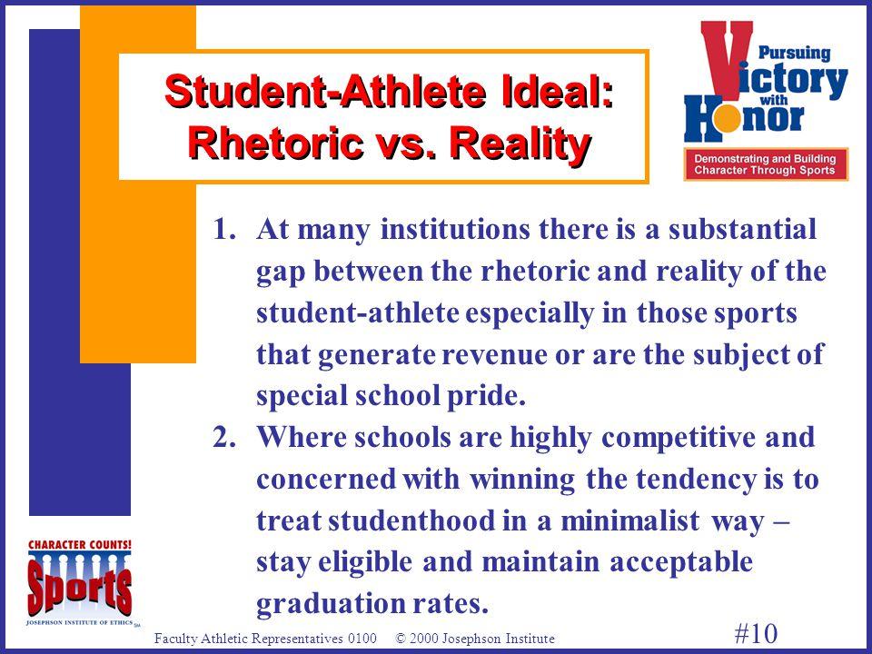 Faculty Athletic Representatives 0100 © 2000 Josephson Institute #10 1.