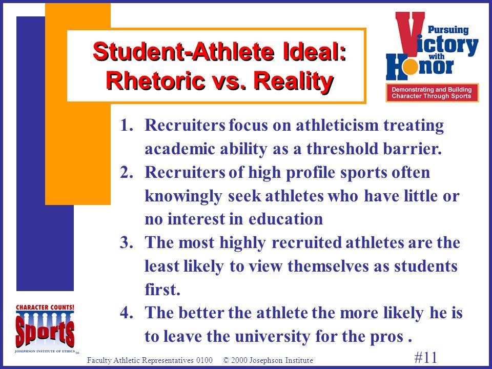 Faculty Athletic Representatives 0100 © 2000 Josephson Institute #11 1.