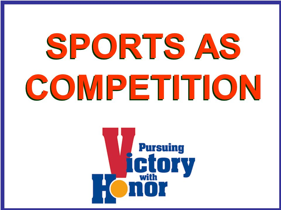 SPORTS AS COMPETITION