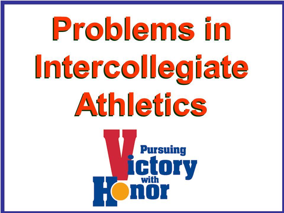 Problems in Intercollegiate Athletics