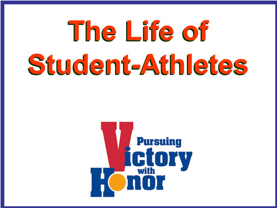 The Life of Student-Athletes