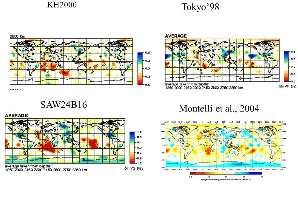 KH2000 Tokyo'98 SAW24B16 Montelli et al., 2004