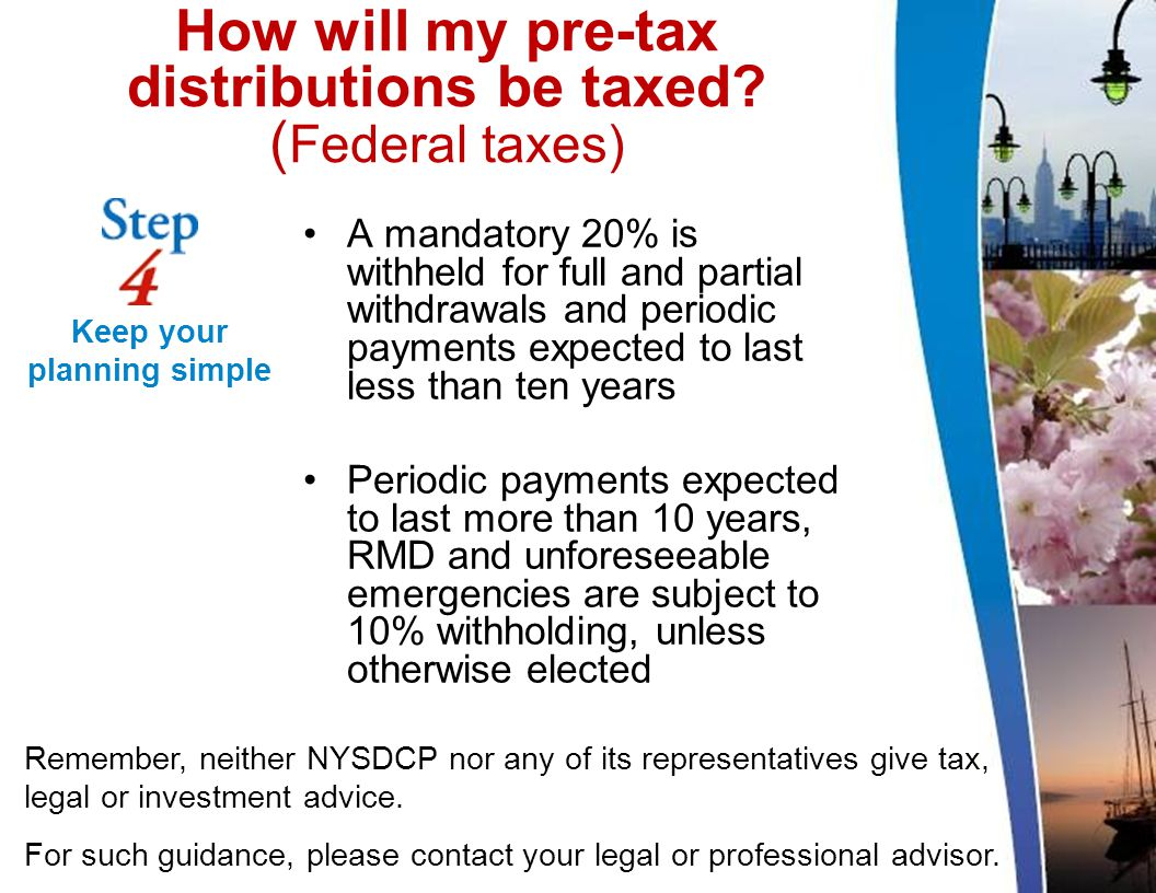 How will my pre-tax distributions be taxed.
