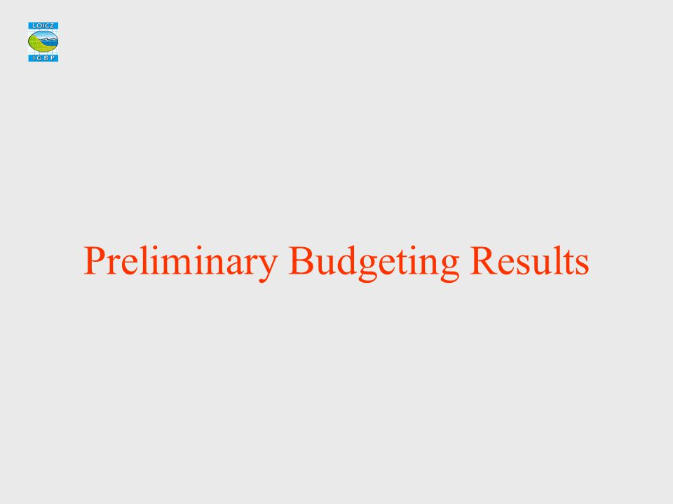 Preliminary Budgeting Results