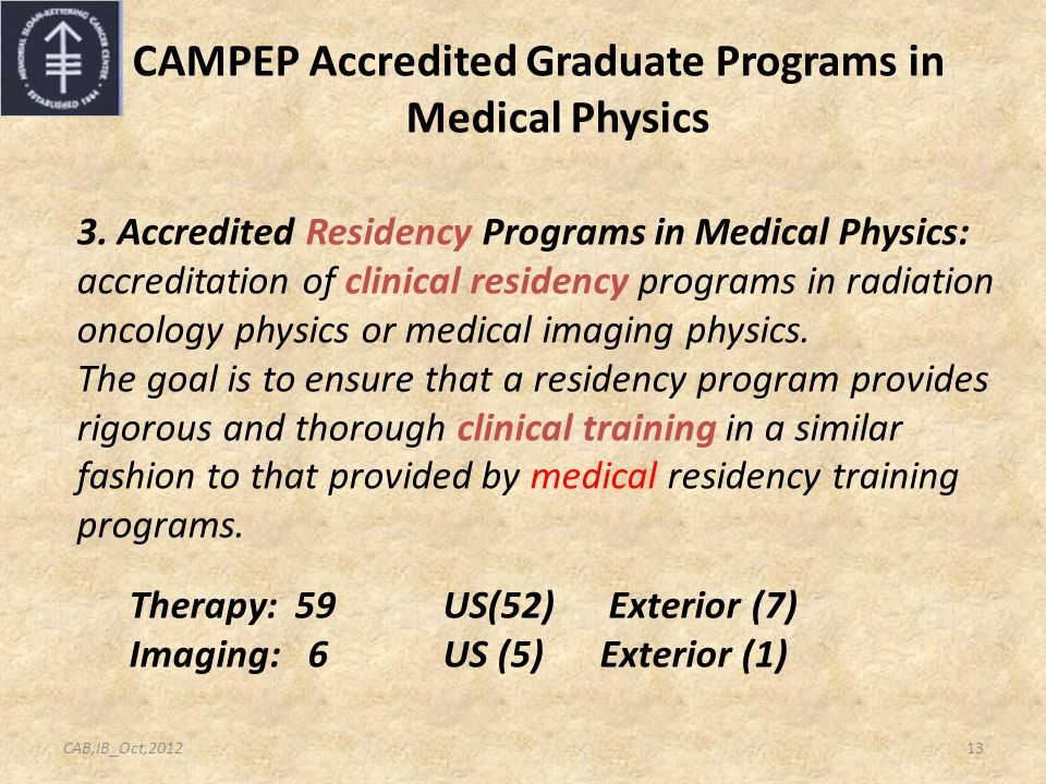 CAMPEP Accredited Graduate Programs in Medical Physics 3.
