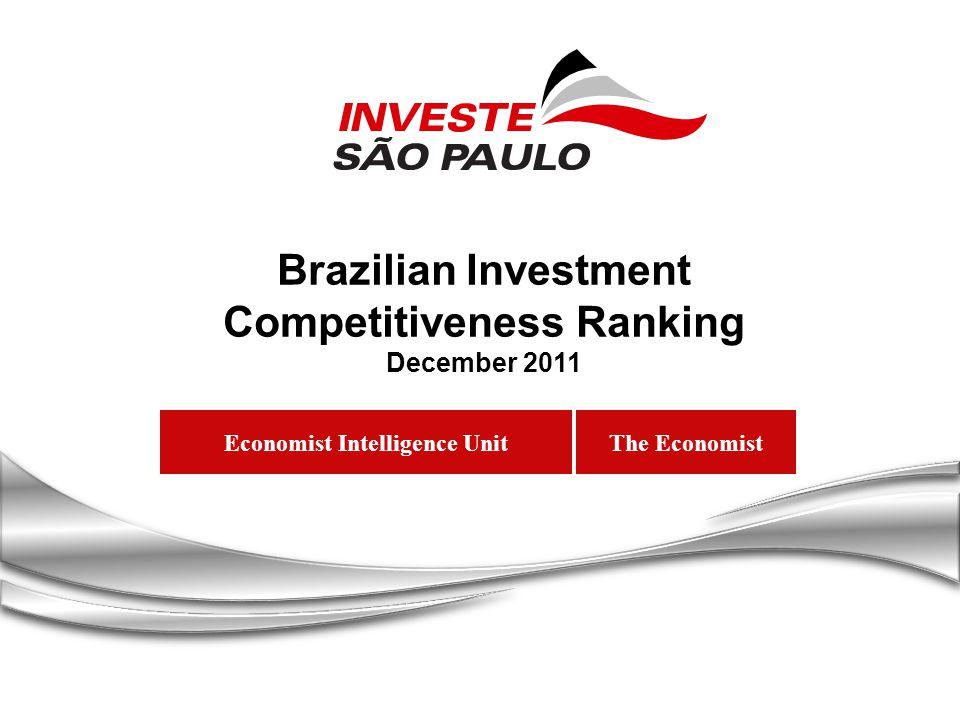 Economist Intelligence Unit Brazilian Investment Competitiveness Ranking December 2011 The Economist
