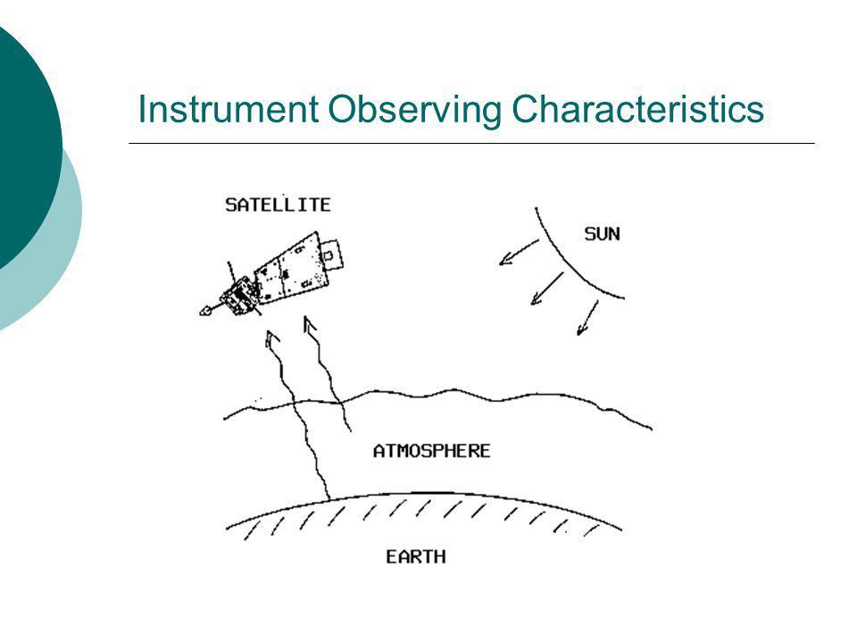 Instrument Observing Characteristics