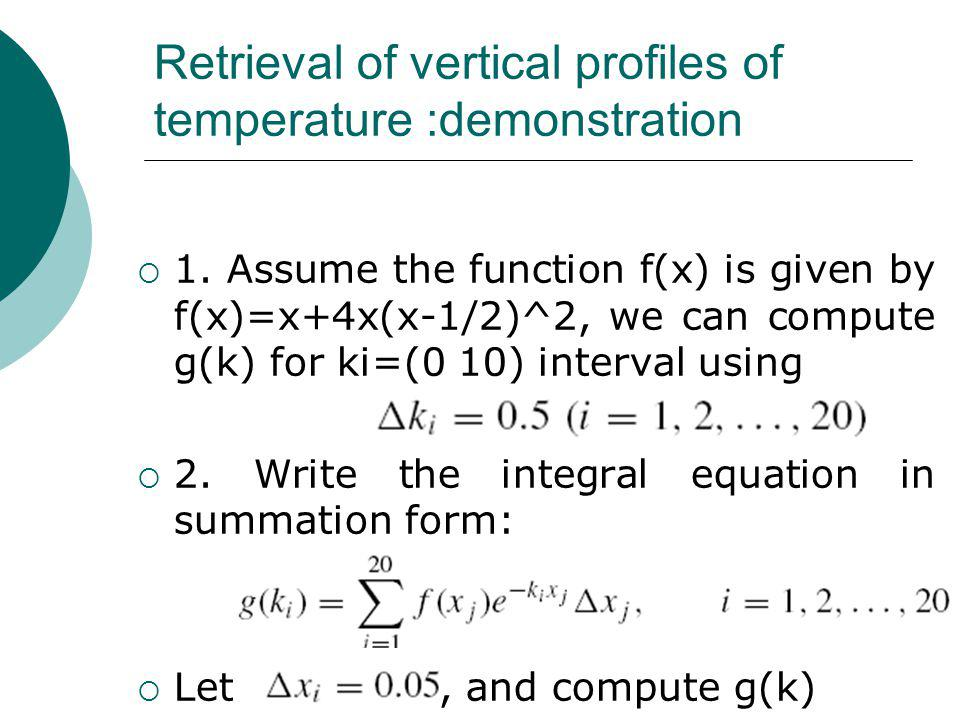Retrieval of vertical profiles of temperature :demonstration  1.