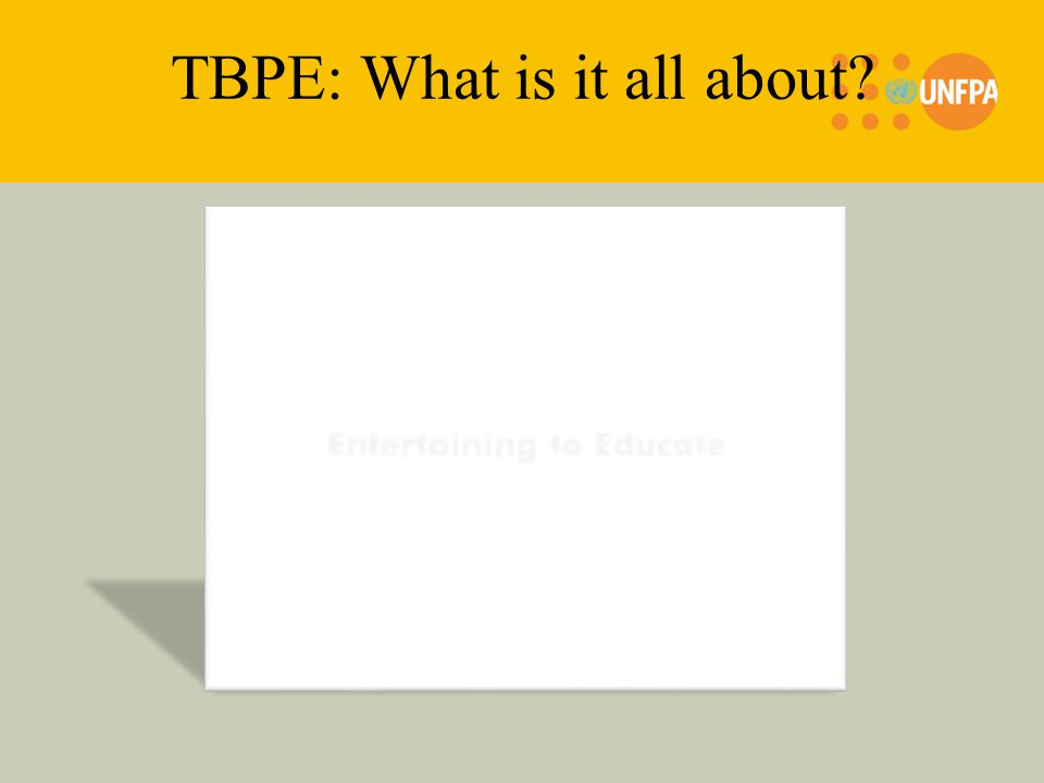 TBPE: What is it all about