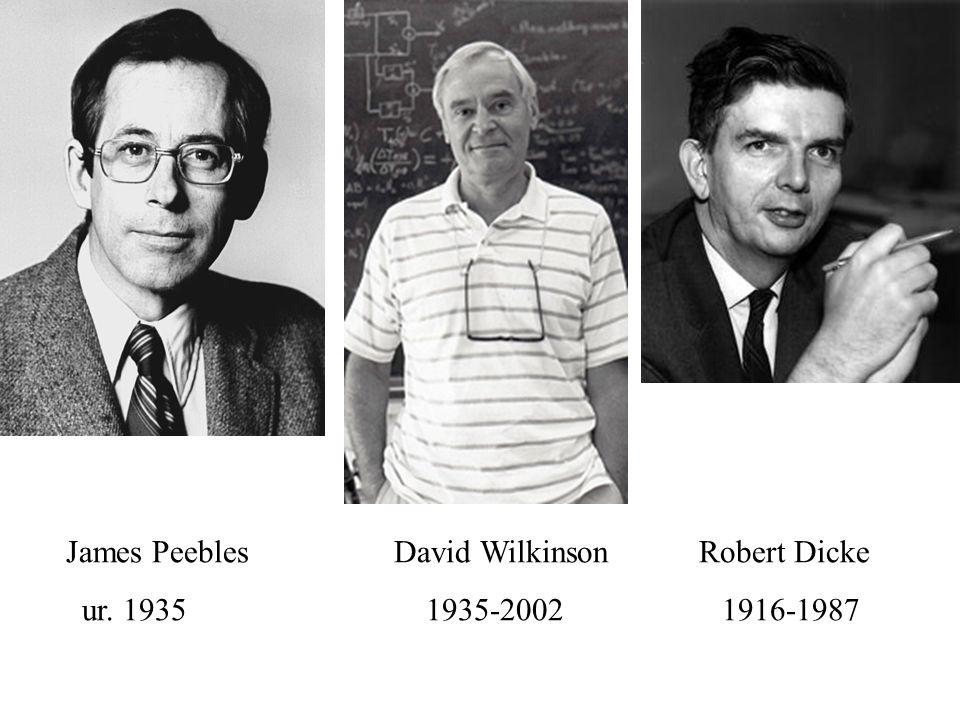 Arno Penzias i Robert Wilson, 1965 Sztokholm, 1978 George Gamow, 1904 - 1975