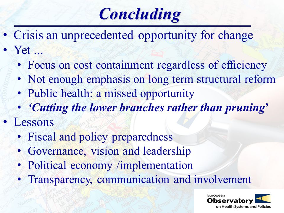 Concluding Crisis an unprecedented opportunity for change Yet...