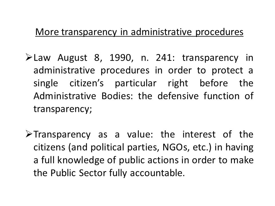 More transparency in administrative procedures  Law August 8, 1990, n.