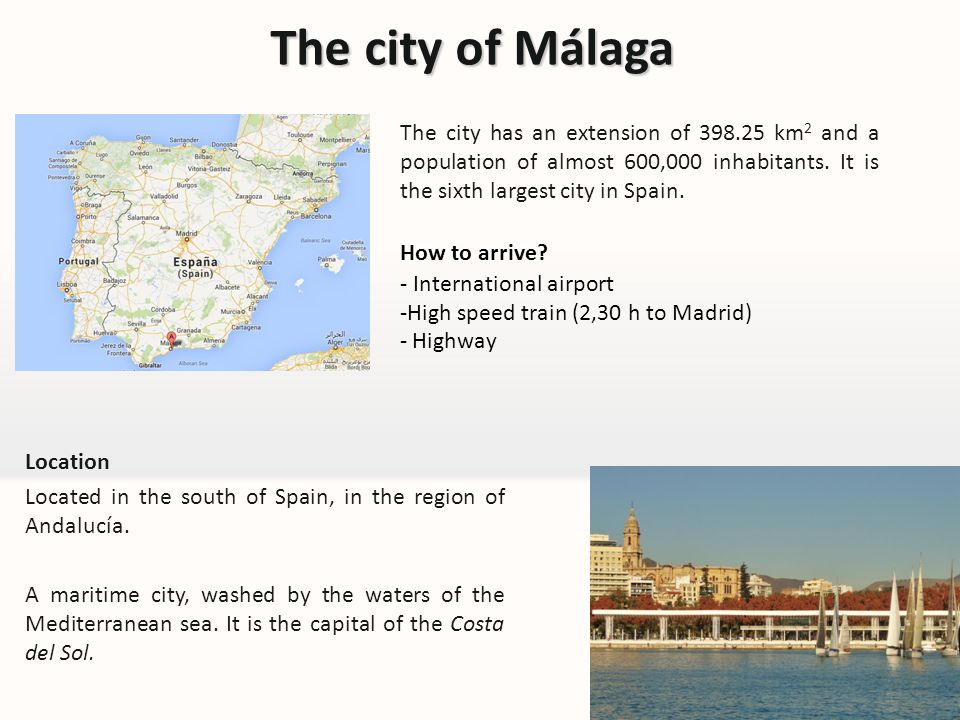 The city of Málaga How to arrive.