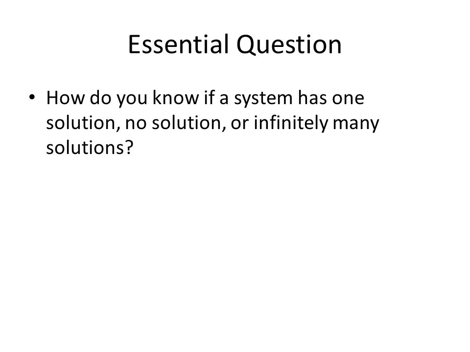 Systems with One Solution Solution will be an ordered pair.