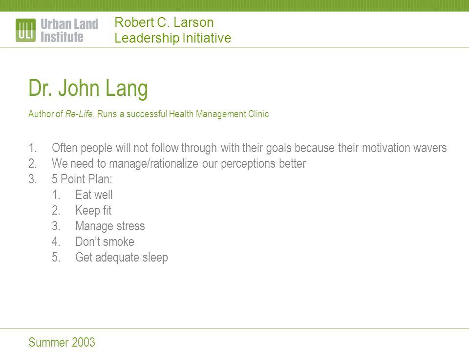 Robert C.Larson Leadership Initiative J.