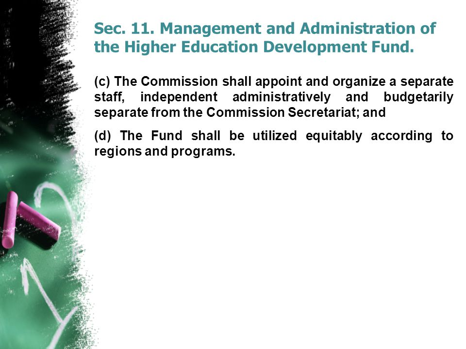 Sec.11. Management and Administration of the Higher Education Development Fund.