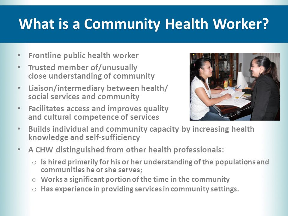 What is a Community Health Worker.