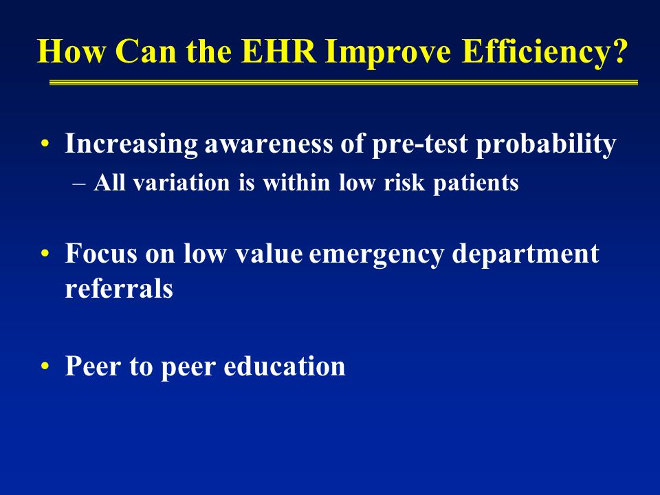How Can the EHR Improve Efficiency.