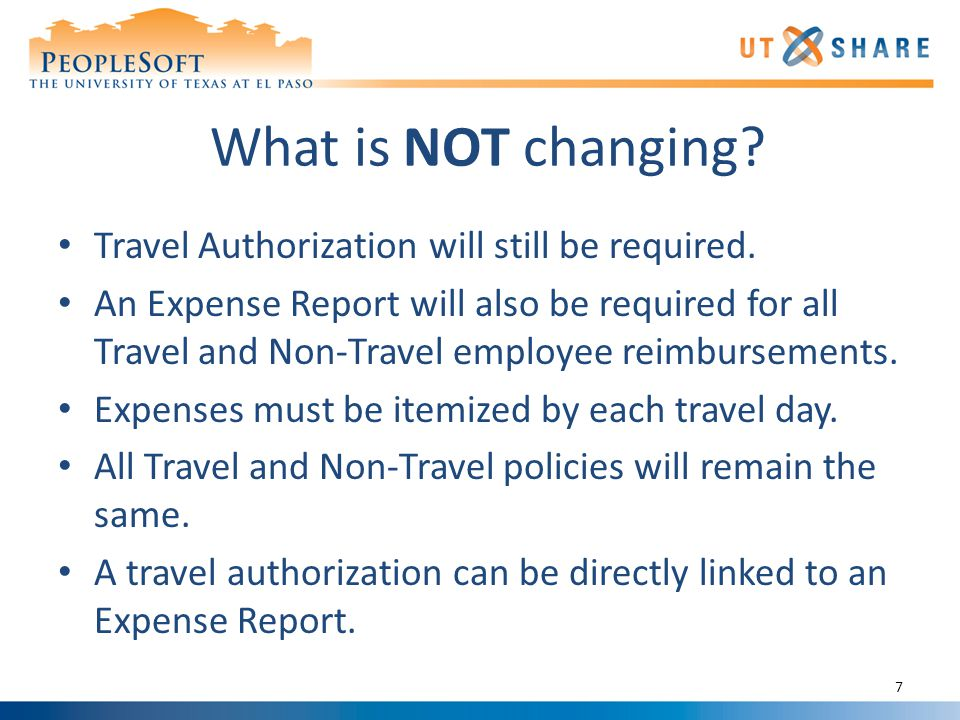 What is NOT changing.Travel Authorization will still be required.