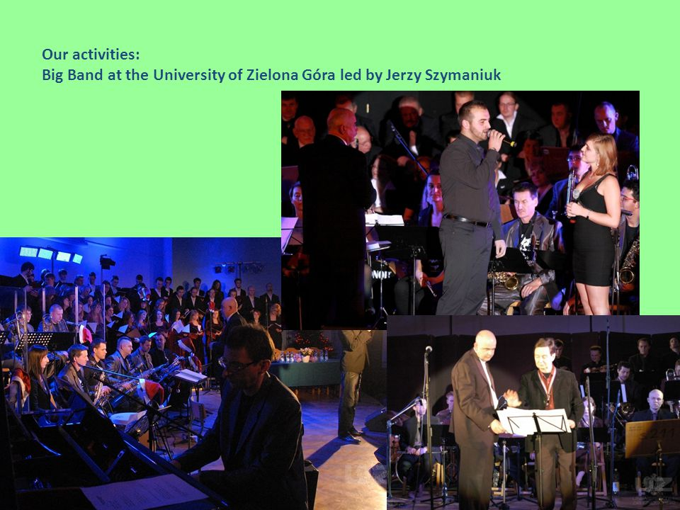 Our activities: Big Band at the University of Zielona Góra led by Jerzy Szymaniuk