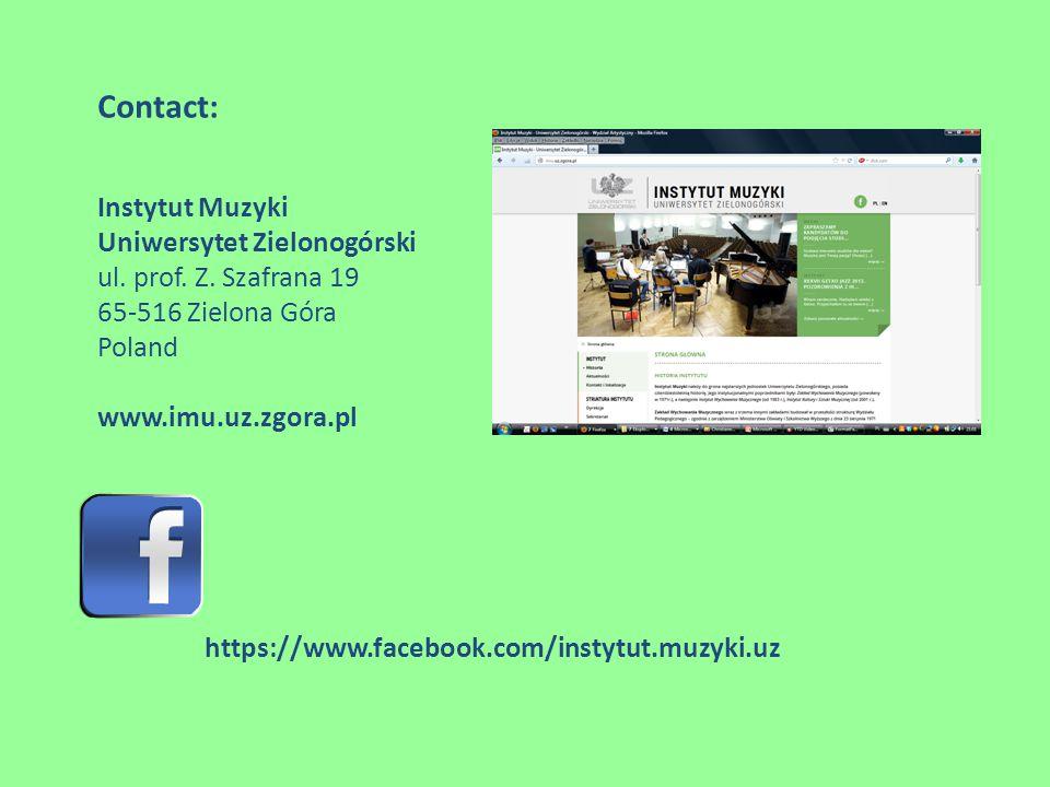 Contact: Instytut Muzyki Uniwersytet Zielonogórski ul.