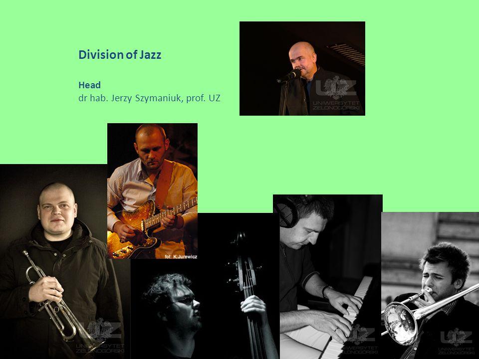 Division of Jazz Head dr hab. Jerzy Szymaniuk, prof. UZ