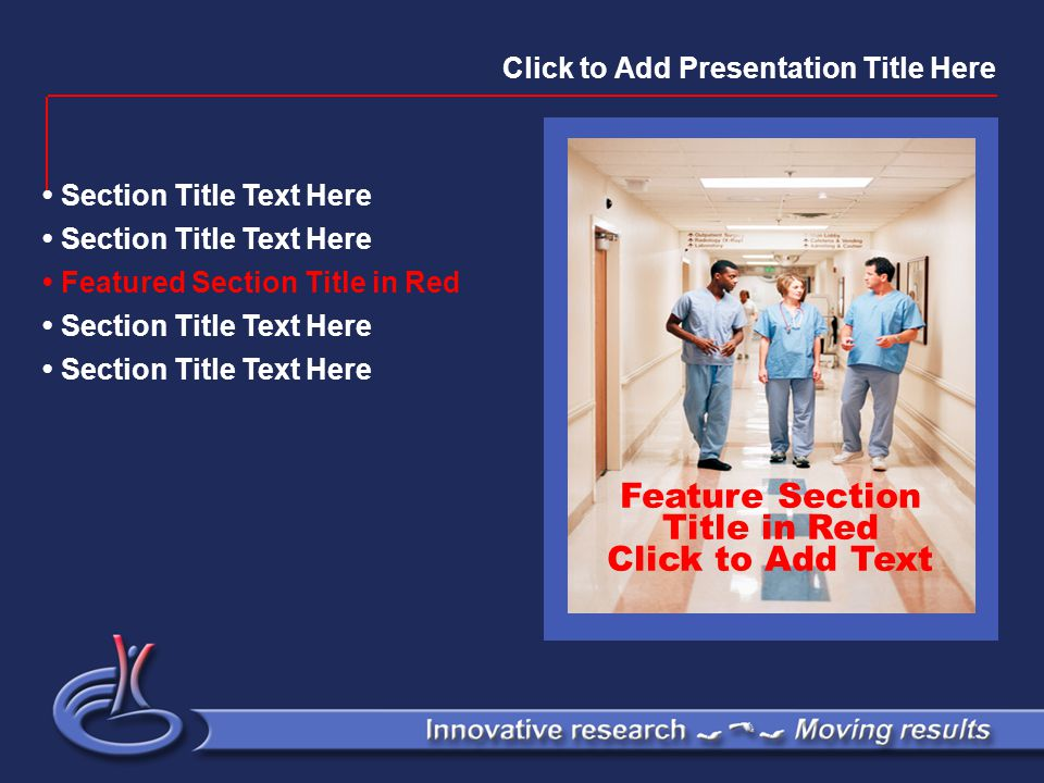 Click to Add Slide Title Click to Add Presentation/Section Title Here Click to Add Body Text Here Click to Add Bullet Points Here Click to Add Body Text Here Click to Add Bullet Points Here
