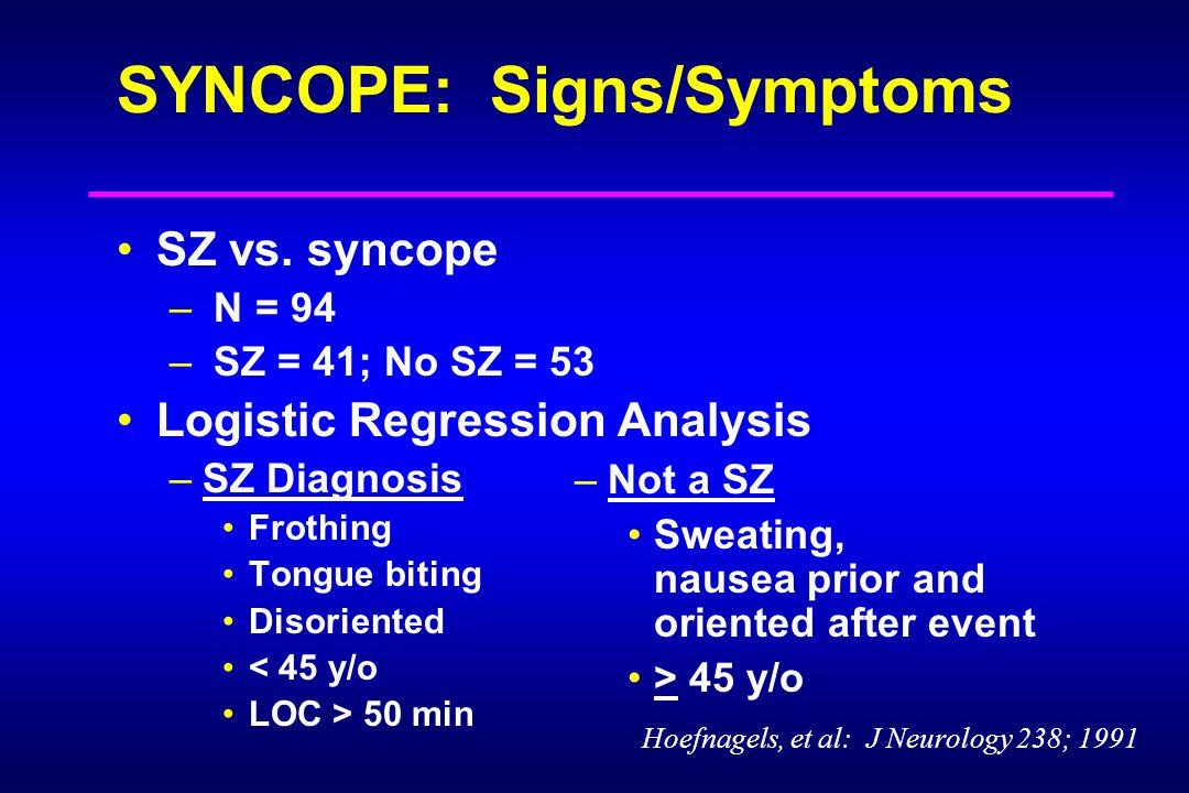SYNCOPE: Signs/Symptoms SZ vs.