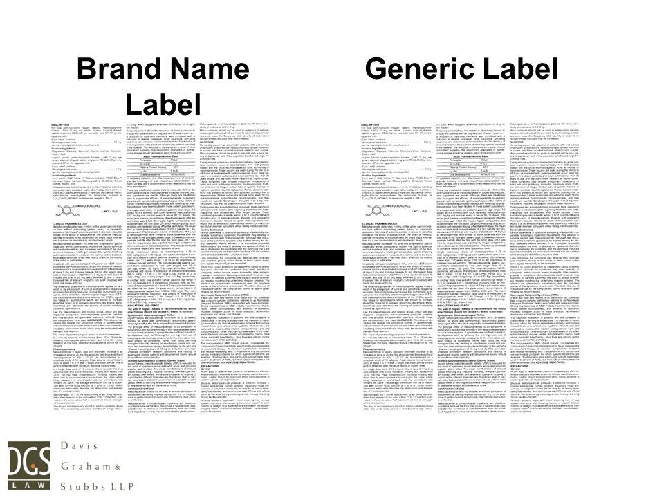 Brand Name Label Generic Label =