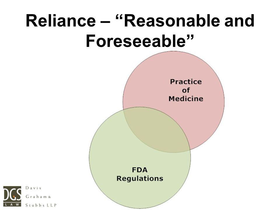 """Reliance – """"Reasonable and Foreseeable"""""""