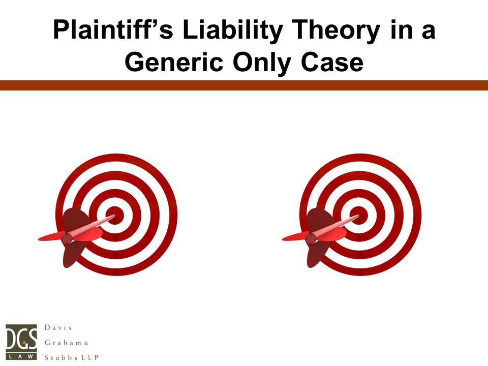 BrandName Plaintiff's Liability Theory in a Generic Only CaseGeneric