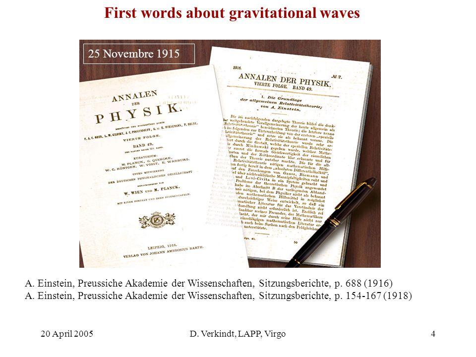 20 April 2005D. Verkindt, LAPP, Virgo3 Gravitational Waves