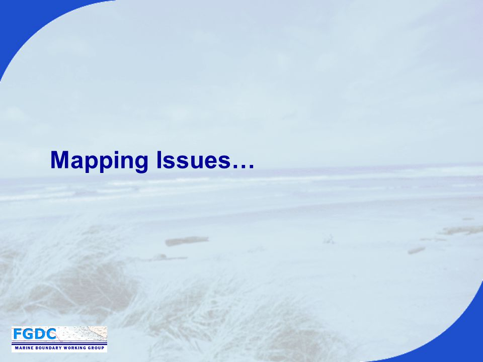 Mapping Issues…