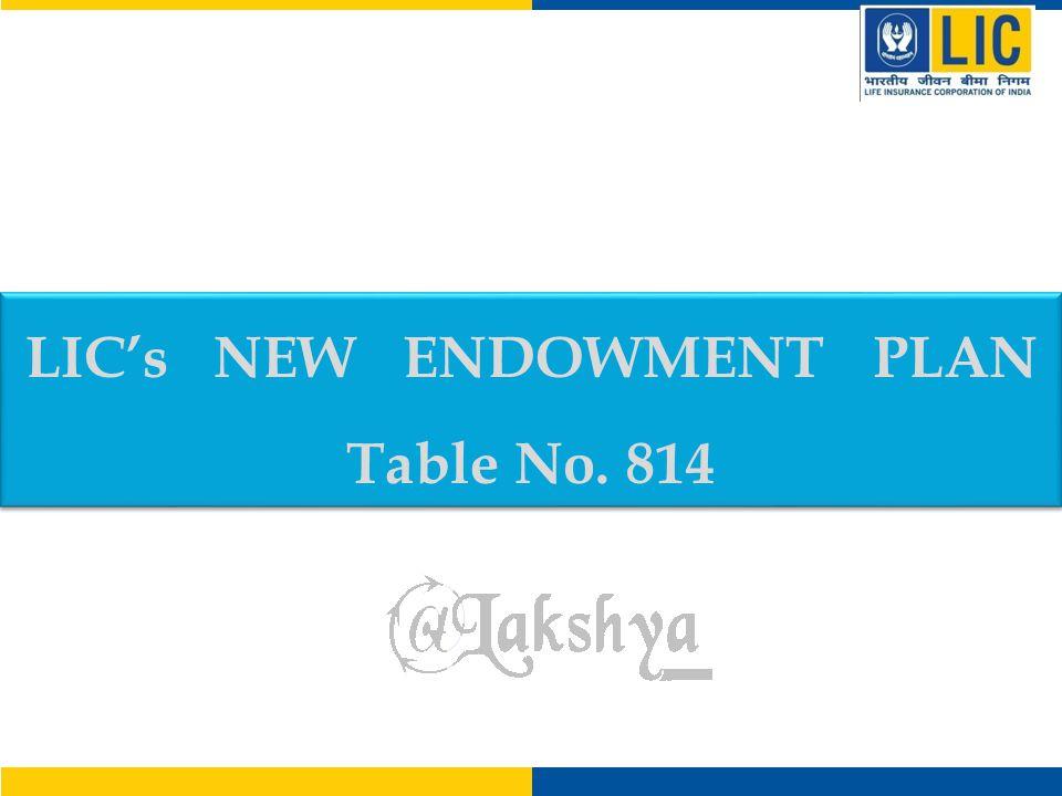 LIC's New Endowment Plan – Benefits Table No.