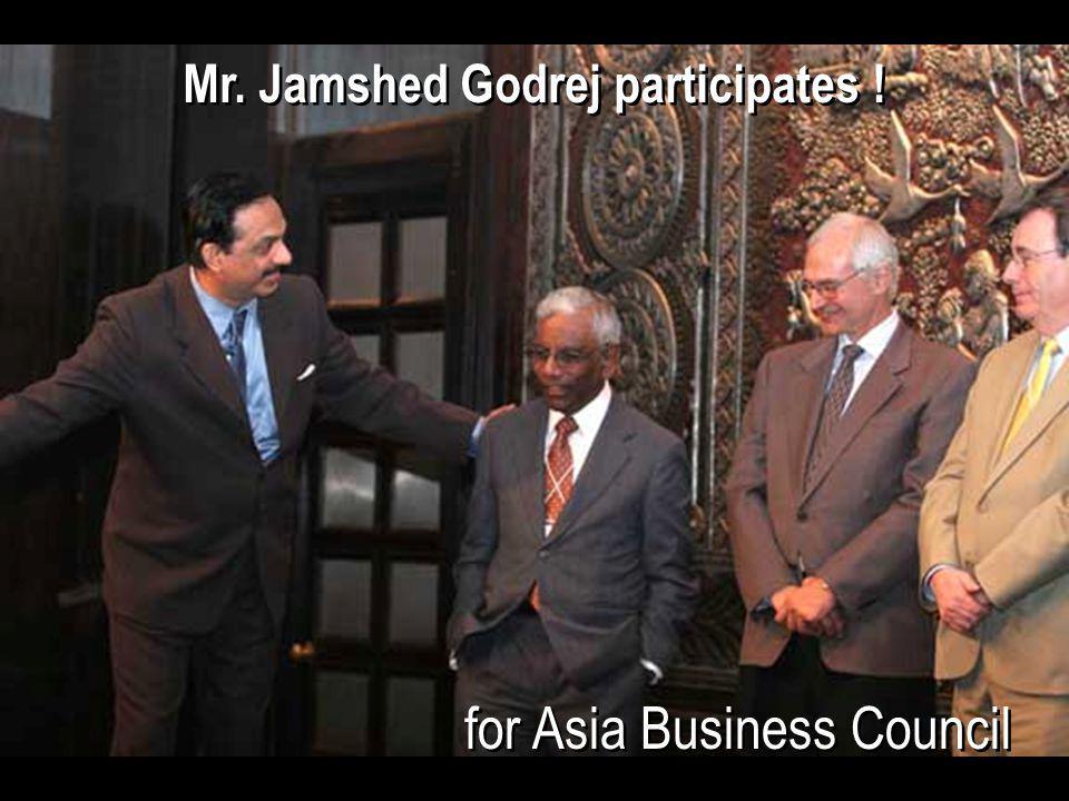 for Asia Business Council Mr. Jamshed Godrej participates !