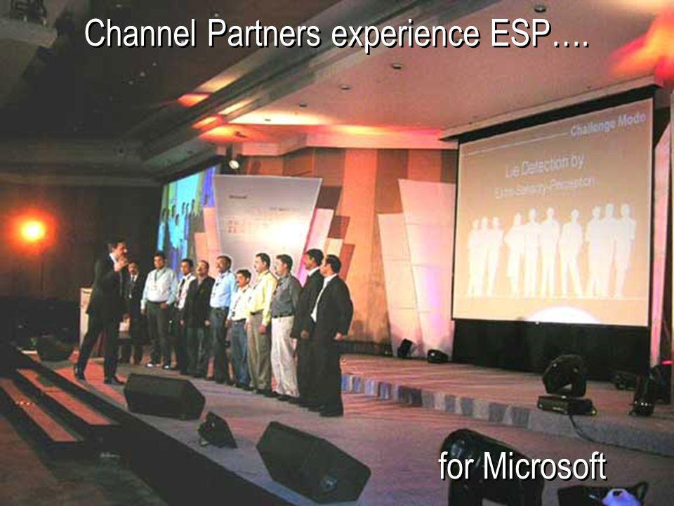 for Microsoft Channel Partners experience ESP….
