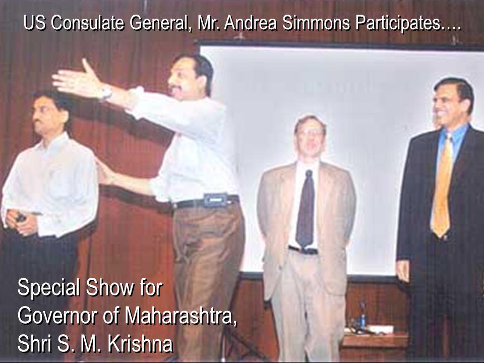 Special Show for Governor of Maharashtra, Shri S.M.