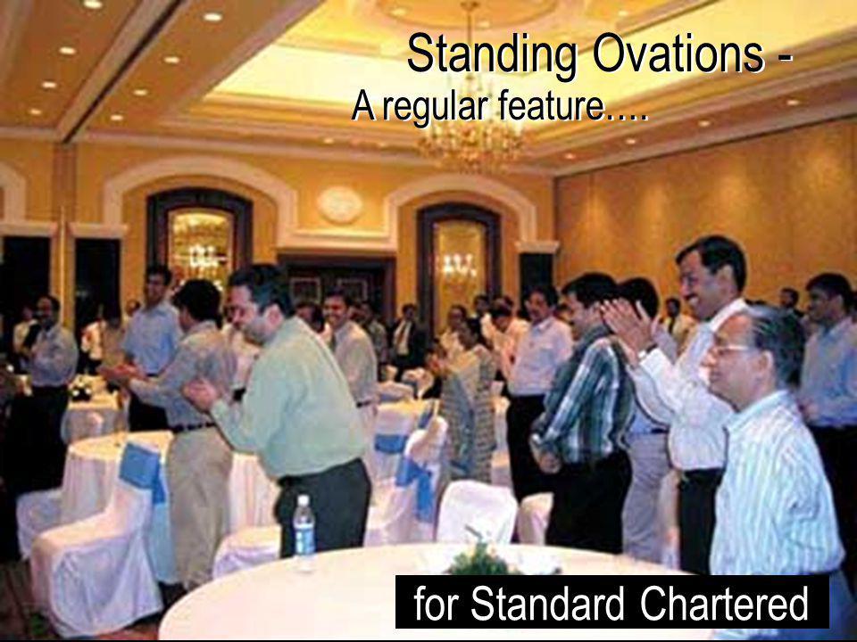 Standing Ovations - A regular feature….Standing Ovations - A regular feature….