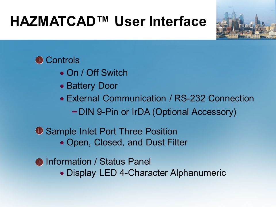 Controls  On / Off Switch  Battery Door  External Communication / RS-232 Connection − DIN 9-Pin or IrDA (Optional Accessory) Sample Inlet Port Thre