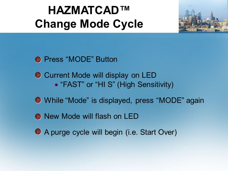 """Press """"MODE"""" Button Current Mode will display on LED  """"FAST"""" or """"HI S"""" (High Sensitivity) While """"Mode"""" is displayed, press """"MODE"""" again New Mode will"""