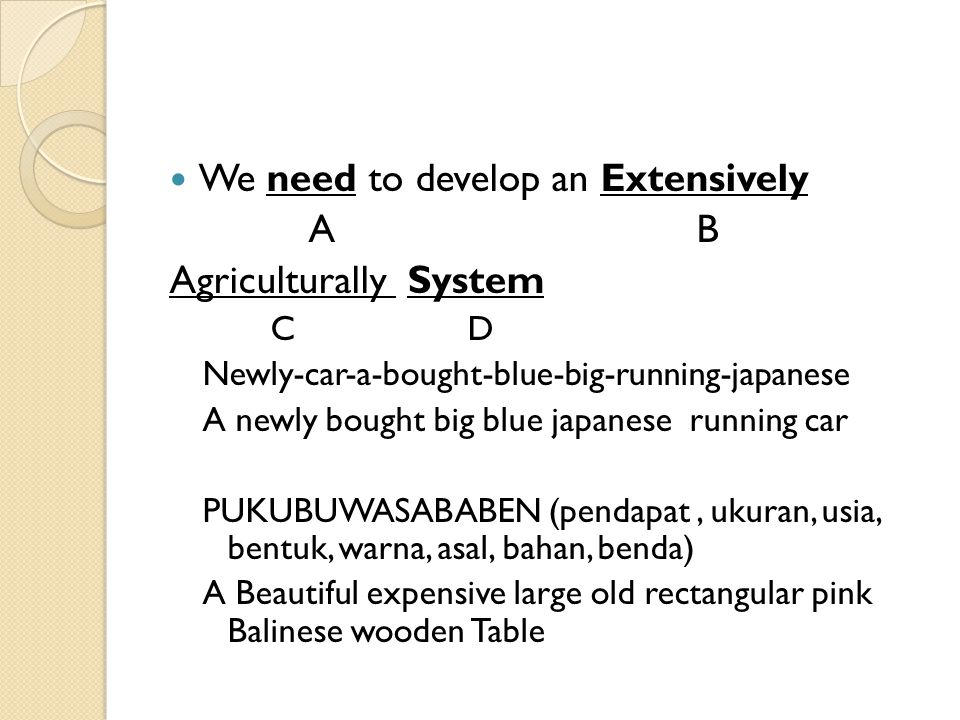 We need to develop an Extensively A B Agriculturally System C D Newly-car-a-bought-blue-big-running-japanese A newly bought big blue japanese running