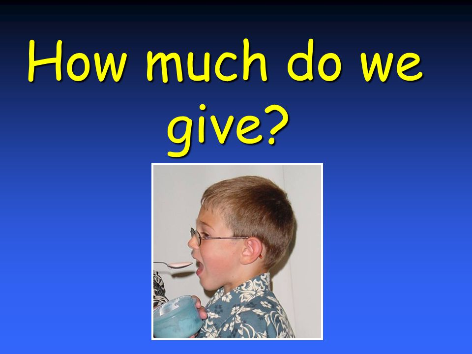 How much do we give?