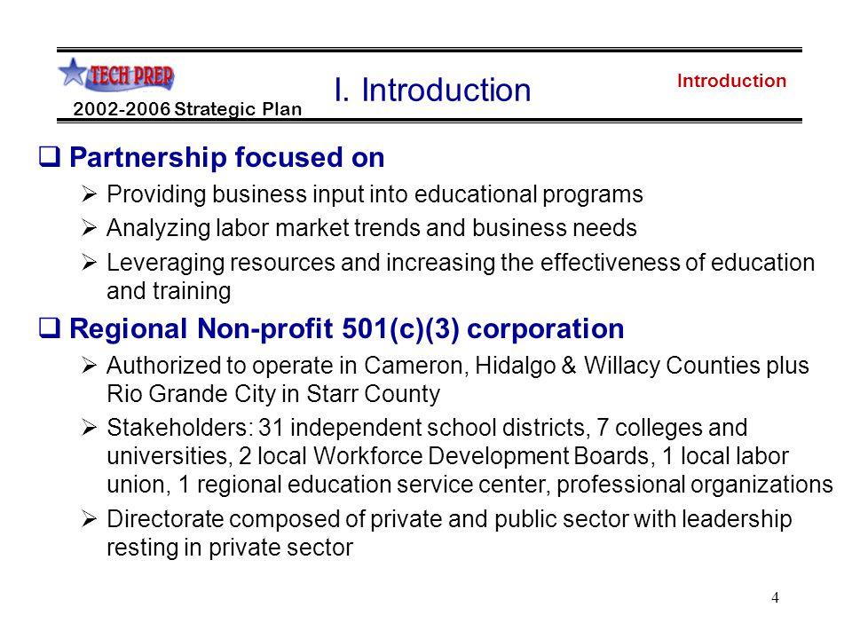 4 Introduction 2002-2006 Strategic Plan I.