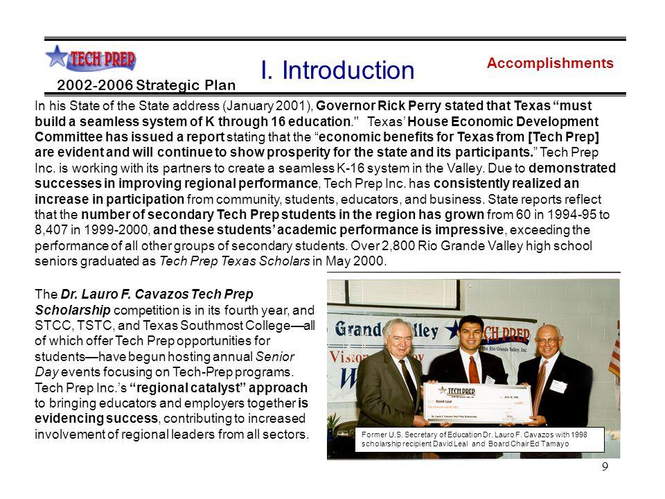 9 Accomplishments 2002-2006 Strategic Plan I.