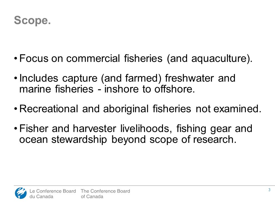 3 Focus on commercial fisheries (and aquaculture).