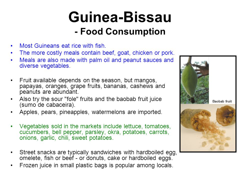 Guinea-Bissau - Food Consumption Most Guineans eat rice with fish.