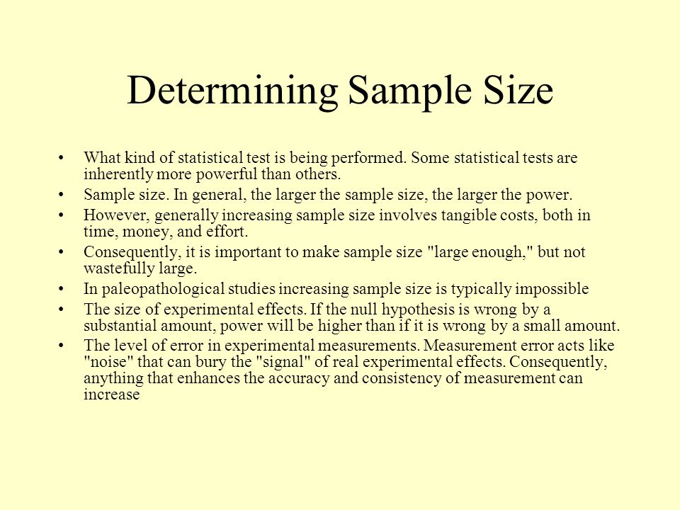 Determining Sample Size What kind of statistical test is being performed.