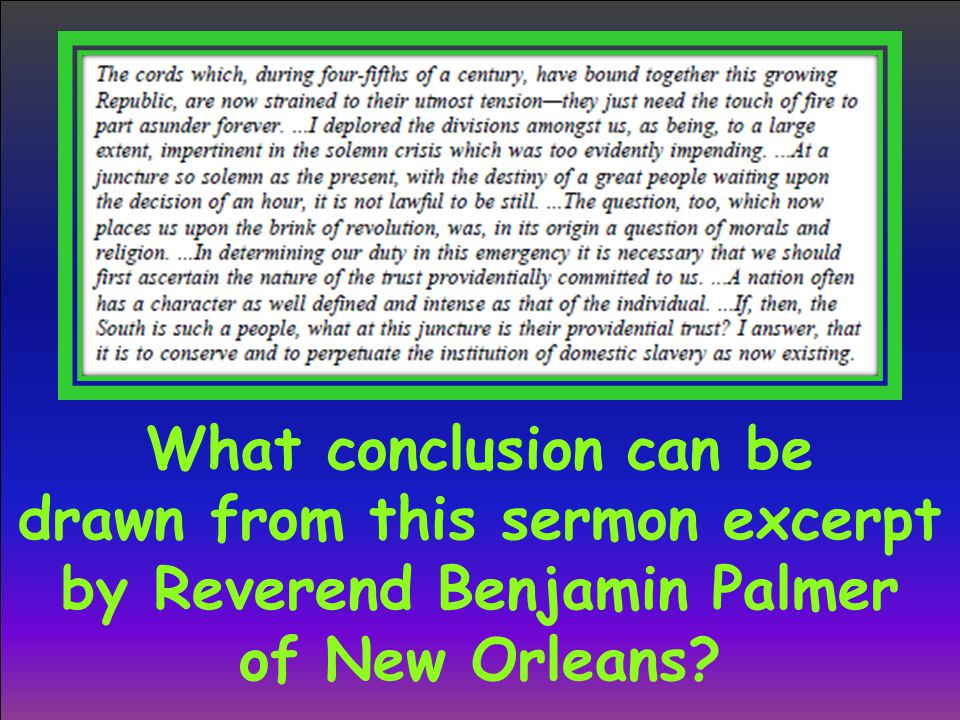 What conclusion can be drawn from this sermon excerpt by Reverend Benjamin Palmer of New Orleans?